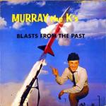 Murray Blasts